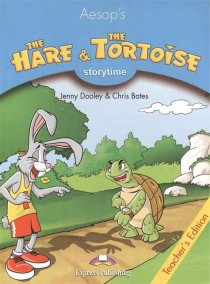 The Hare The Tortoise Teacher s Edition