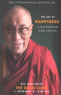 The Art of happiness A handbook for living