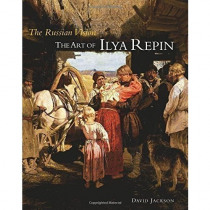 The Russian Vision. The Art of Ilya Repin